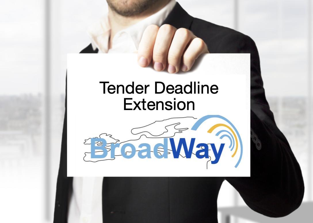 The BroadWay Tender Deadline Has Been Extended