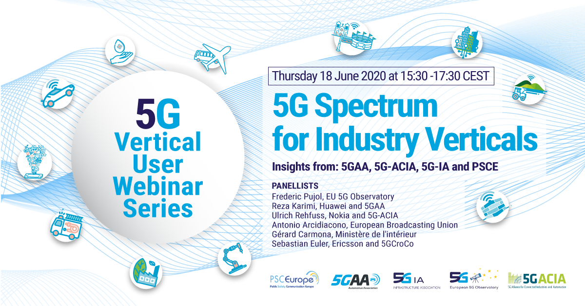 Webinar: 5G Spectrum For Industry Verticals Including Public Safety Communications