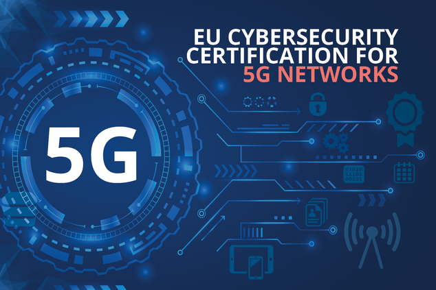 Commission Requests ENISA To Develop A 5G Certification Scheme
